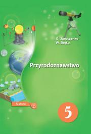 PRZYRODOZNAWSTWO klasa 5 Jaroszenko